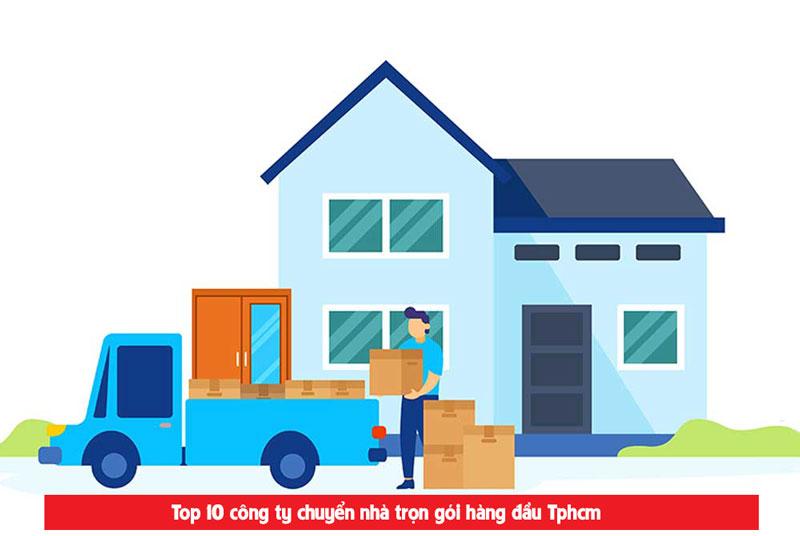Top 10 dịch vụ chuyển nhà phục vụ chuyên nghiệp